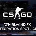 Whirlwind FX CS:GO Integration Spotlight