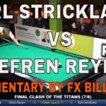 EARL STRICKLAND VS. EFREN REYES ~ Commentary by Bryan Mitchell of FX Billiards ~ (Pool Lessons)